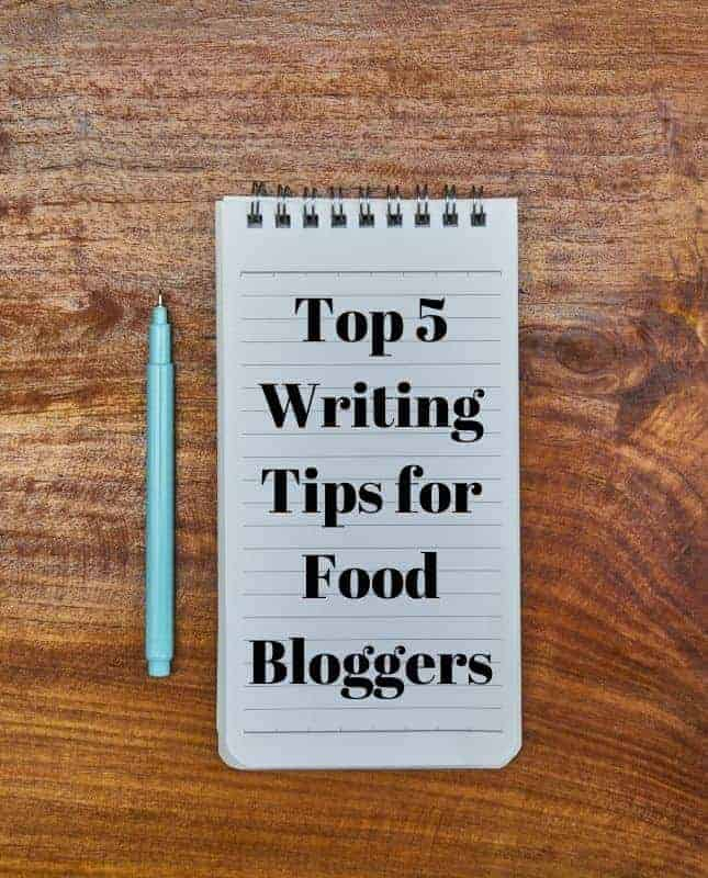 Notebook with the words Top 5 Writing Tips for Food Bloggers and a pencil next to it