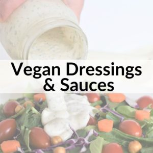 photo of salad dressing being poured on a salad with text title overlay Vegan Dressings & Sauces
