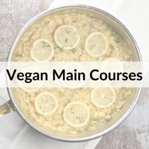 photo of vegan risotto with text title overlay Vegan Main Courses