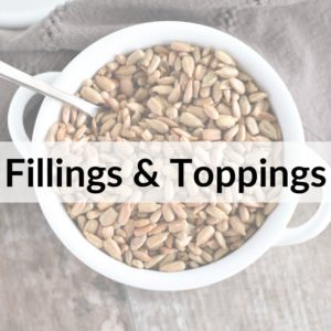 photo of sunflower seeds with title text overlay Fillings & Toppings